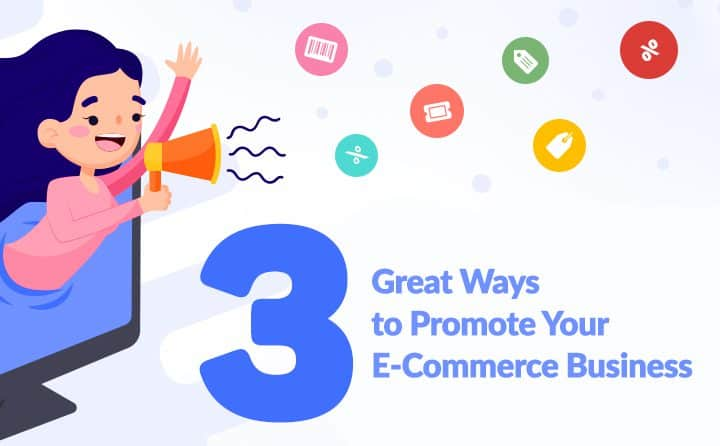 Expert-Approved Tips to Promote Your Ecommerce Business 2021